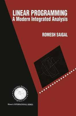 Linear Programming: A Modern Integrated Analysis