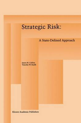 Strategic Risk: A State-Defined Approach