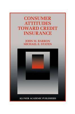 Consumer Attitudes Toward Credit Insurance