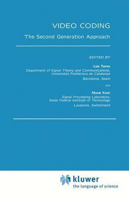 Video Coding: The Second Generation Approach