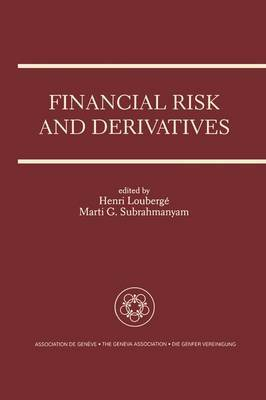 Financial Risk and Serivatives: A Special Issue of the Geneva Papers on Risk and Insurance Theory