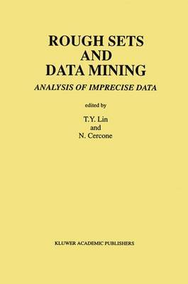 Rough Sets and Data Mining: Analysis of Imprecise Data