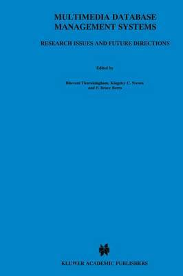 Multimedia Database Management Systems: Research Issues and Future Directions
