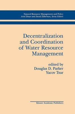 Decentralization and Coordination of Water Resource Management