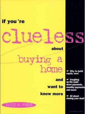 If You're Clueless About Buying a Home