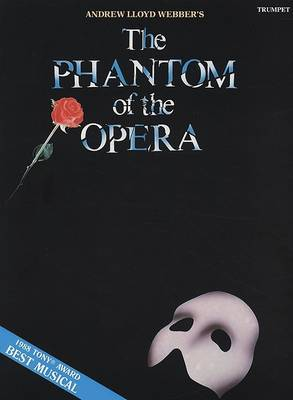 The Phantom of the Opera: Trumpet