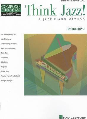 Think Jazz!: A Jazz Piano Method