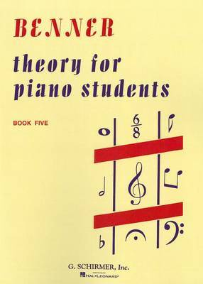 Theory for Piano Students - Book 5: Piano Technique