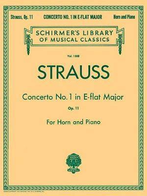 Strauss: Concerto No. 1 in E Flat Major, Op. 11: For Horn and Piano