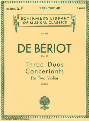 Ch. de Beriot: Three Duos Concertants, Opus 57