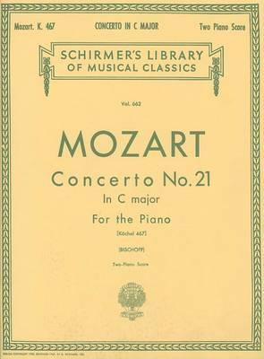 Mozart: Concerto No. 21 in C Major for the Piano: Kochel 467