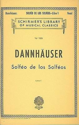 Solfeo de Los Solfeos - Book I: Voice Technique