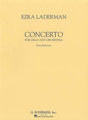 Ezra Laderman: Concerto for Cello and Orchestra (Cello/Piano)