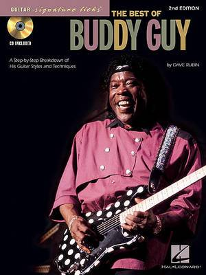 The Best Of Buddy Guy: Guitar Signature Licks (2nd Edition)