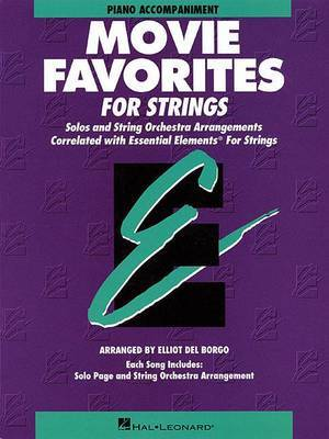 Essential Elements Movie Favorites for Strings: Piano Accompaniment