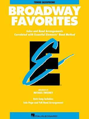Essential Elements Broadway Favorites: BB Tenor Saxophone