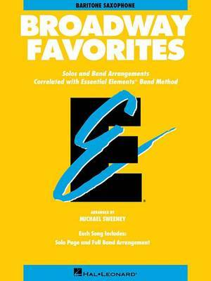 Essential Elements Broadway Favorites: Eb Baritone Saxophone