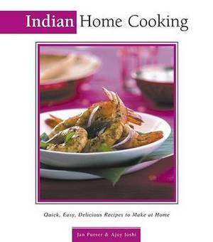 Indian Home Cooking: Quick