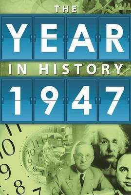 The Year in History 1947