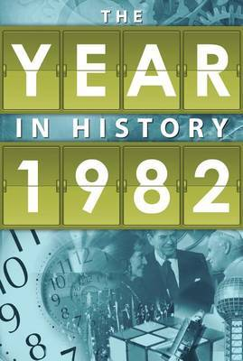The Year in History 1982