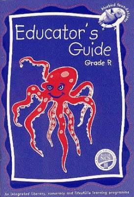 Onderwysersgids: Grade R: Onderwysersgids