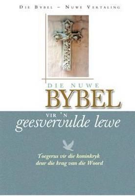 Die Nuwe Bybel Vir 'n Geesvervulde Lewe: Toegerus Vir Die Koninkryk Deur Die Krag Van Die Woord