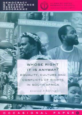 Whose Right is it Anyway?: Equality, Culture and Conflicts of Rights in South Africa