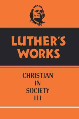 Luther's Works: Vol 46
