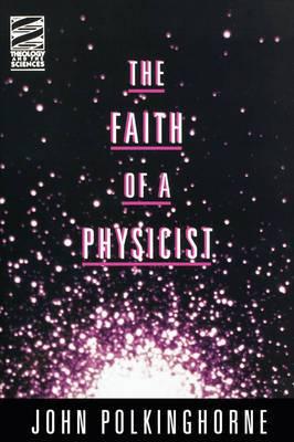 The Faith of a Physicist