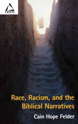 Race, Racism and the Biblical Narratives