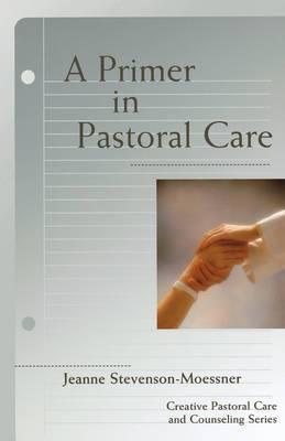 A Primer in Pastoral Care