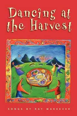 Dancing at the Harvest