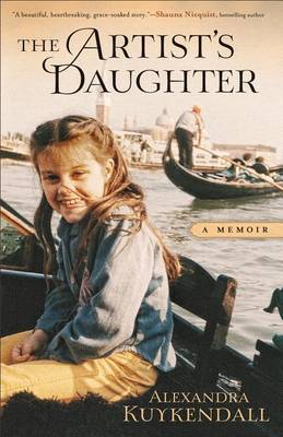The Artist's Daughter: Sketches of a Life in Progress