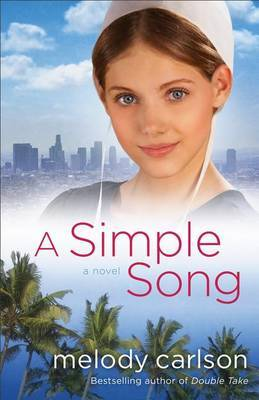 A Simple Song: A Novel