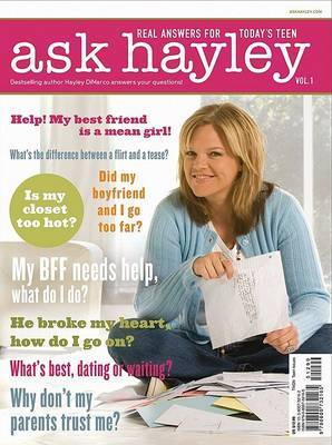 Ask Hayley: Real Answers for Today's Teen
