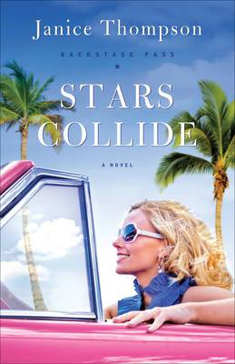 Stars Collide: A Novel