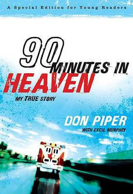 90 Minutes in Heaven: My True Story