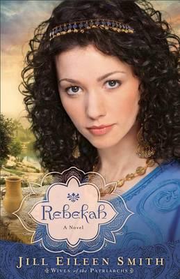 Rebekah: A Novel