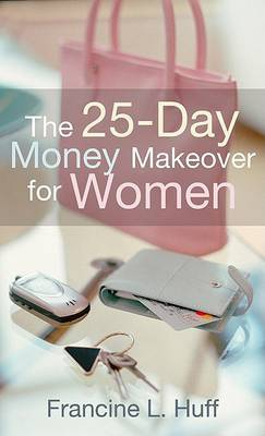 The 25-Day Money Makeover for Women
