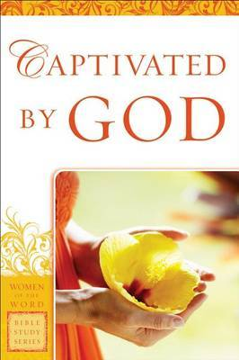 Captivated by God