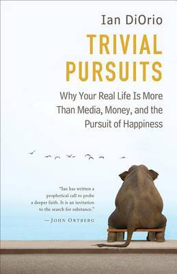 Based on Actual Events: Why Your Real Life is More Than Media, Money, and the Pursuit of Eternal Youth