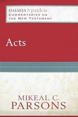 Acts: Commentaries on the New Testament