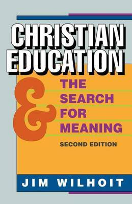 Christian Education and Search for Meaning