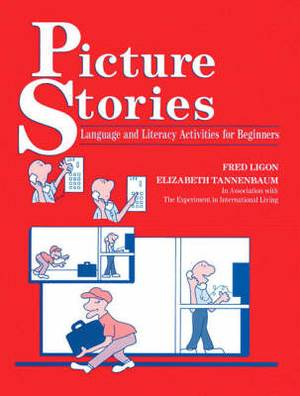 Picture Stories: Language and Literacy Activities for Beginners