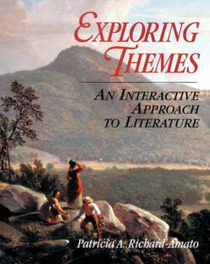 Exploring Themes: An Interactive Approach to Literature: Exploring Themes