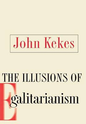 The Illusions of Egalitarianism