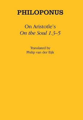 On Aristotle's  On the Soul 1.3-5