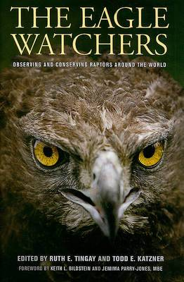 The Eagle Watchers: Observing and Conserving Raptors Around the World