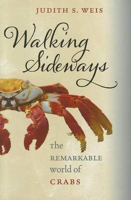 Walking Sideways: The Remarkable World of Crabs