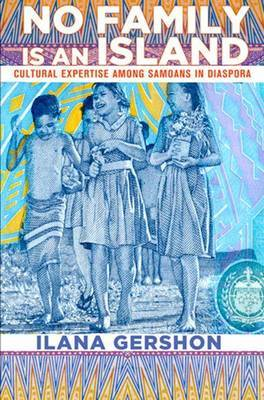 No Family Is an Island: Cultural Expertise among Samoans in Diaspora